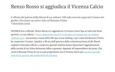 Si conclude l'operazione di salvataggio del Vicenza Calcio con l'aggiudicazione a Renzo Rosso dell'azienda.